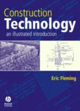 Construction Technology - An Illustrated Introduction [buildings, architecture