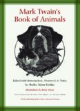 Mark Twain's Book of Animals: Jumping Frogs: Undiscovered, Rediscovered, and Celebrated Writings
