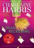 Dead Reckoning A Sookie Stackhouse Nove