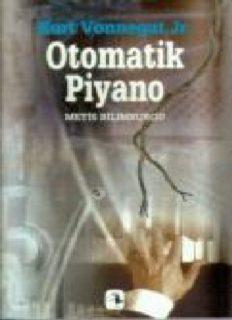 Otomatik Piyano - Kurt Vonnegut