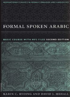Formal Spoken Arabic Basic Course (with Audio) (Georgetown Classics in Arabic Language and Linguistics)