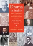 Drama in English from the Middle Ages to the early twentieth century : an anthology of plays