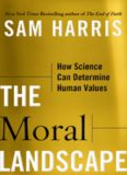 The Moral Landscape, How Science Can Determine Human Values