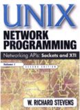UNIX Network Programming: Networking APIs: Sockets and XTI