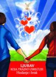 Ljubav koja trajno usrećuje - Hodanje i brak