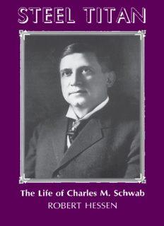Steel Titan: The Life of Charles M. Schwab