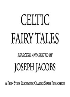 Celtic fairy tales: being the two collections 'Celtic fairy tales' & 'More Celtic fairy tales'