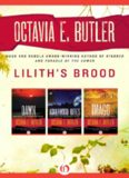 Lilith's Brood (Dawn; Adulthood Rites; Imago)
