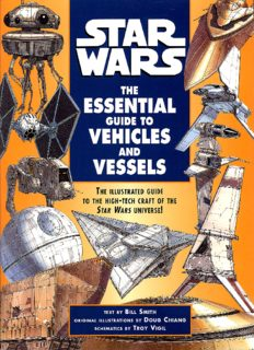Del Rey - Star Wars - The Essential Guide to Vehicles and Vessels