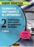 Technologie fonctionnelle de l'automobile Tome 2 5e éd.