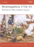 Monongahela 1754-55: ''Washington's defeat, Braddock's disaster''