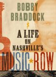 Bobby Braddock: A Life on Nashville's Music Row