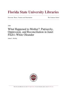 What Happened to Mother? Patriarchy, Oppression, and Reconciliation in Janet Fitch's White ...