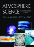 Wallace and Hobbs, Atmospheric Science Second Edition An Introductory Survey
