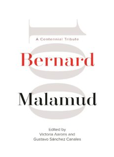 Bernard Malamud: A Centennial Tribute