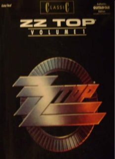 ZZ Top Volume 1 Guitar Vocal CLASSIC Authentic Guitar-Tab Edition includes complete Solos