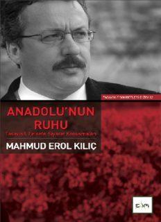 Anadolu'nun Ruhu - Mahmud Erol Kılıç