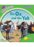 Oxford Reading Tree Songbirds Phonics Stage 2: The Ox and the Yak (Book)