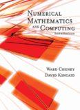 Kincaid Cheney Numerical Mathematics and Computing  Sixth Edition