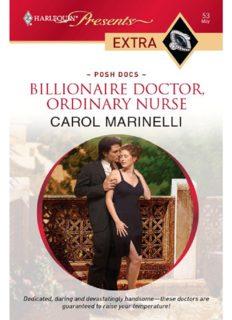 Billionaire Doctor, Ordinary Nurse (Harlequin Presents Extra: Posh Docs)