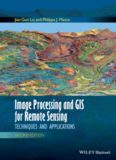 Image Processing and GIS for Remote Sensing: Techniques and Applications