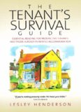 The Tenant Survival Guide: Essential Reading for Prospective Tenants and Those Already in Rented