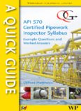 A quick guide to API 570 certified pipework inspector syllabus: Example questions and worked