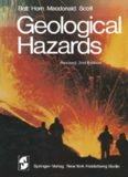 Geological Hazards: Earthquakes — Tsunamis — Volcanoes — Avalanches — Landslides — Floods