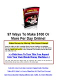 97 Ways To Make $100 Or More Per Day Online!