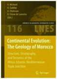 Continental Evolution - The Geology of Morocco - Structure, Stratigraphy, and Tectonics