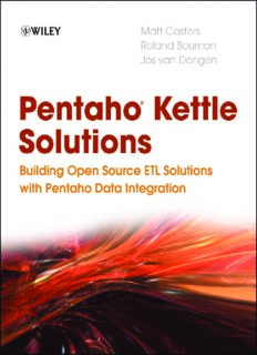 Pentaho Kettle Solutions: Building Open Source ETL Solutions with Pentaho Data Integration