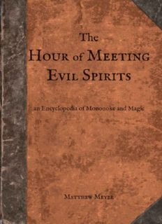 The Hour of Meeting Evil Spirits: An Encyclopedia of Mononoke and Magic