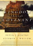 Kingdom through Covenant: A Biblical Theological Understanding of the Covenants