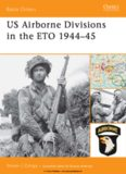 US Airborne Divisions in the ETO 1944-45