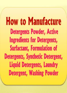 How to Manufacture Detergents Powder, Active Ingredients for Detergents, Surfactant, Formulation