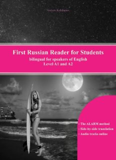 First Russian Reader for Students: bilingual for speakers of English Level A1 and A2 (Graded Russian Readers) (Volume 10) (English and Russian Edition)