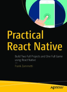 Practical React Native: Build Two Full Projects and One Full Game Using React Native