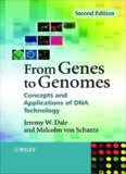 From Genes to Genomes: Concepts and Applications of DNA Technology, Second Edition