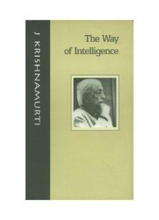 The Way of Intelligence by Jiddu Krishnamurti