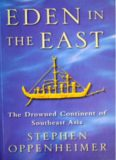 Eden in the East: The Drowned Continent of Southeast Asia
