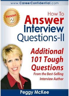 How To Answer Interview Questions – Peggy McKee