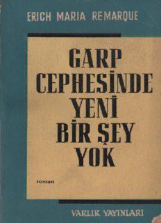 Garp Cephesinde Yeni Bir Şey Yok - Erich Maria Remarque