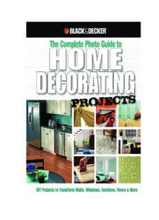 Black & Decker The Complete Photo Guide to Home Decorating Projects  DIY Projects to Transform Walls, Windows, Furniture, Floors & More (Black & Decker Complete Photo Guide)