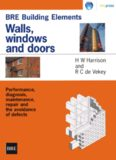 BRE Building Elements: Walls, windows and doors - Performance, diagnosis, maintenance, repair and avoidance of defects