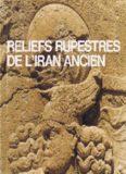 Reliefs rupestres de l'Irān ancien (vers 2000 av. J.C. - 7e s après J.C.) ; Musées Royaux d'Art et d'Histoire, 26 octobre 1983-29 janvier 1984