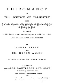 Chiromancy, or The science of palmistry, by H. Frith and EH Allen