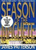 James Patterson - Season of the Machete