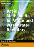 Mathematics Manual for Water and Wastewater Treatment Plant Operators, Second Edition - Three Volume Set Volume 1