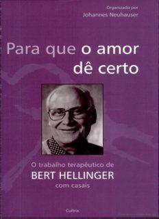 Para que o amor de certo - o trabalho terapeutico de bert hellinger