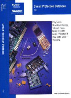 PolySwitch Resettable Devices, Telecom Fuses, SiBar Thyristor Surge Protectors & ROV Metal